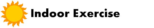 IndoorExercise