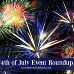 4th of July Event Roundup 2017